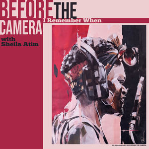 Before the Camera - I Remember When