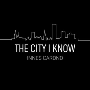 Innes Cardno - The City I know