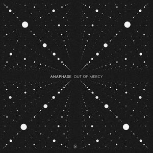 Anaphase - Out Of Mercy