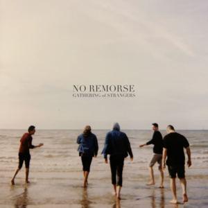 Gathering of Strangers - No Remorse
