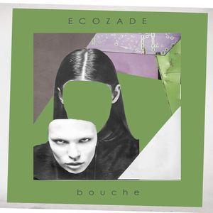 Bouche - Ecozade