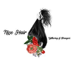 Gathering of Strangers - Nice Hair