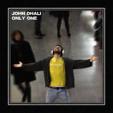 John Dhali - Only One
