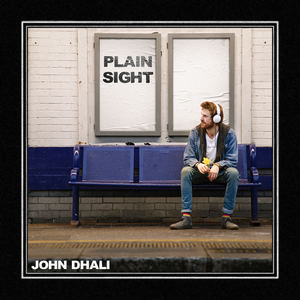 John Dhali - Plain Sight