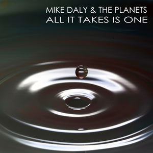 Mike Daly & The Planets - Any Given Night