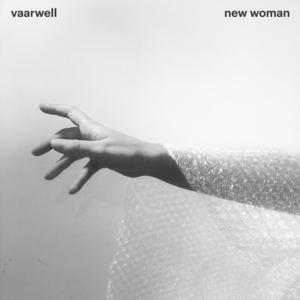 Vaarwell - New Woman