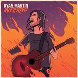 Ryan Martin - Inferno (Too Much To Burn)