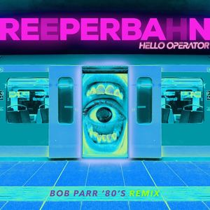 Hello Operator - Reeperbahn (Bob Parr '80's Remix)