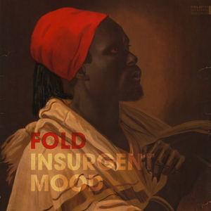 Fold - Insurgent Mood