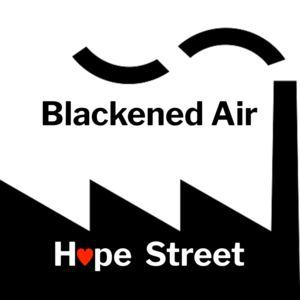 Hope Street - Blackened Air