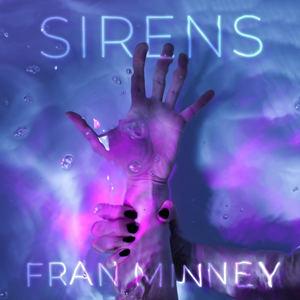 Fran Minney - Sirens