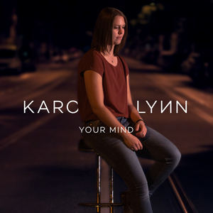 Karo Lynn - Your Mind