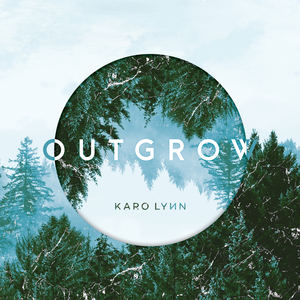Karo Lynn - Outgrow