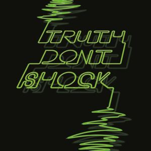 Marquis Drive - Truth Don't Shock
