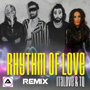 ALVIN PRODUCTION ®  - ItaLove & TQ - Rhythm Of Love (DJ Alvin Remix)
