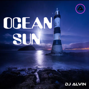 ALVIN PRODUCTION ®  - DJ Alvin - Ocean Sun (Extended Mix)