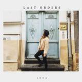 Luca - Last Orders