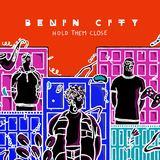 Benin City - Hold Them Close (Rachel K Collier Remix)