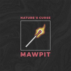 Mawpit - Nature's Curse