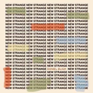 Daniel Bligh - New Strange