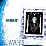 Survibers - Always