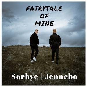Sörbye Jennebo  - Fairytale Of Mine