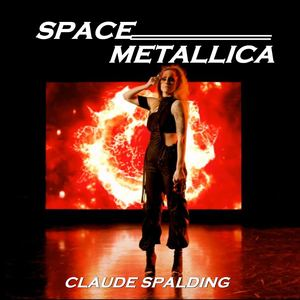 Claude Spalding - Space Metallica