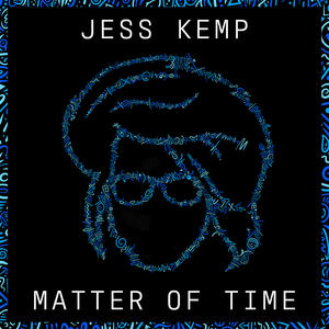 Jess Kemp - Matter of Time