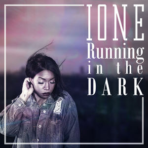 Ione - Running in the Dark