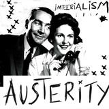 Austerity - Imperialism
