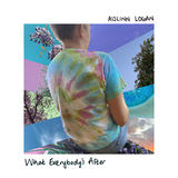 Aislinn Logan - What Everybody's After