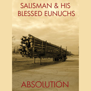 Salisman and His Blessed Eunuchs - Wilter's Dream