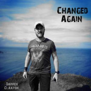 Darren Claxton - Changed Again