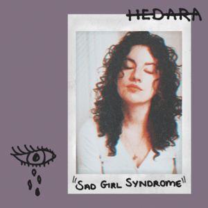 Hedara - Sad Girl Syndrome