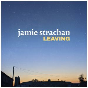 Jamie Strachan - Leaving