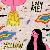 LUAN MEI - Yellow