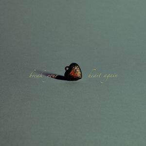 Jeremy Tuplin - Break Your Heart Again