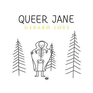 Queer Jane - Gerard Love