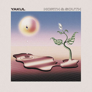 Yakul - North & South