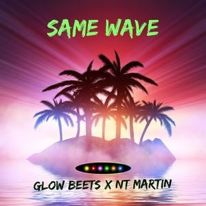 Glow Beets - Same Wave