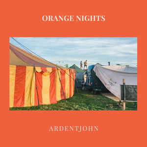 Ardentjohn - Orange Nights