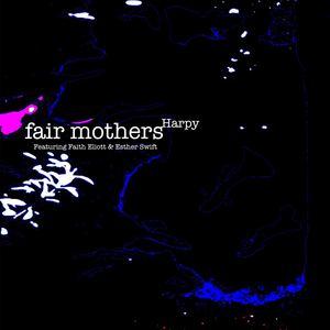 Fair Mothers - Harpy
