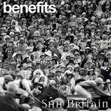 Benefits - Shh Britain
