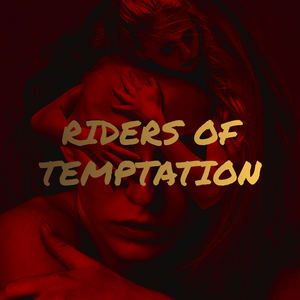 Strange World Music - Riders Of Temptation