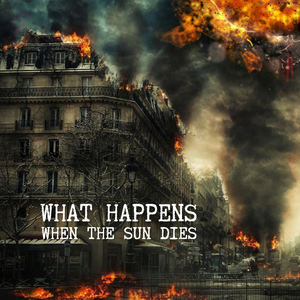 Strange World Music - What Happens When The Sun Dies