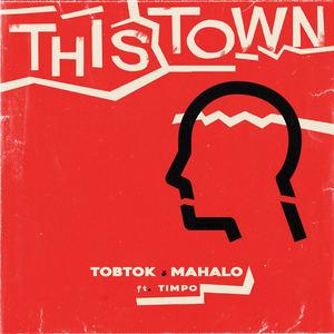 Tobtok & Mahalo feat. Timpo