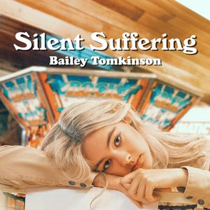Bailey Tomkinson - Silent Suffering (Radio Edit)