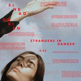 Sinead O Brien - STRANGERS IN DANGER