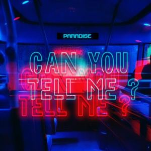 Paradise Collective - Can you tell me