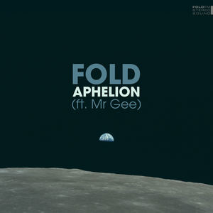 Fold - Aphelion (ft. Mr Gee)